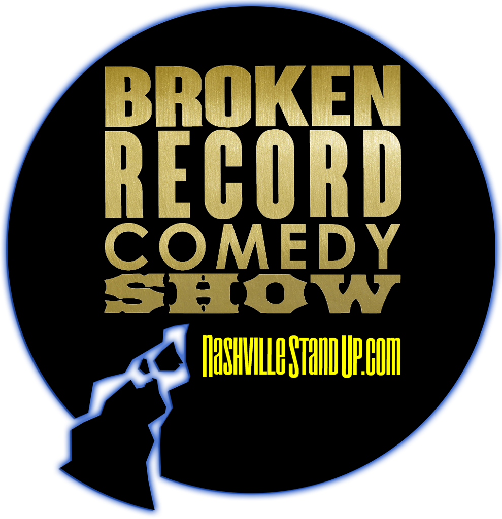 NashvilleStandUp.com's #BrokenRecordShow - Wild West Comedy Festival - Nashville, TN